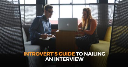 Introvert's Guide To Nailing an Interview