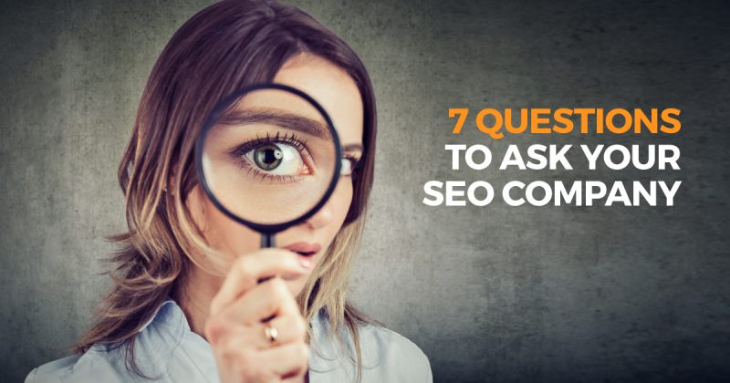 7 questions to ask your seo company