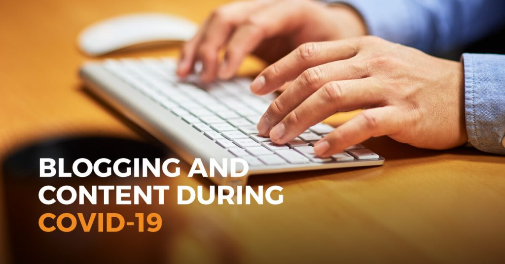 Blogging and Content During COVID-19
