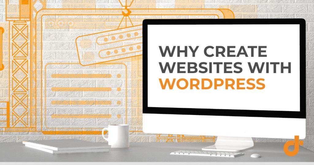 benefits of using wordpress to create a website